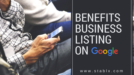 Benefits of Listing a Business Presence on Google My Business(GMB)